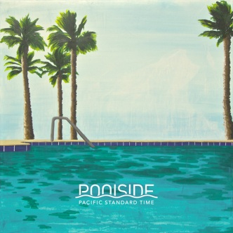 poolside-pacific-standard-time1