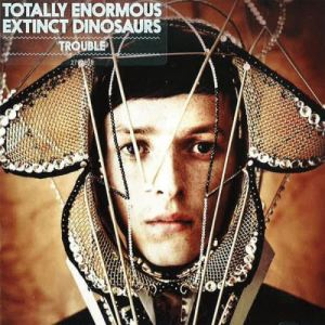 totally-enormous-extinct-dinosaurs-trouble