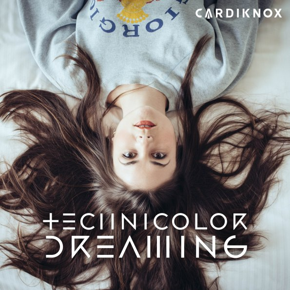 cardiknox-technicolor-dreaming